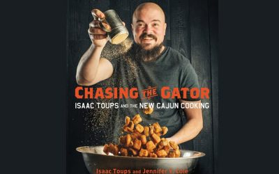 Chasing The Gator, Chef Isaac Toups And The New Cajun Cooking